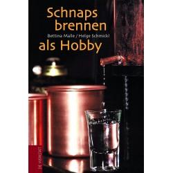 Schnaps brennen als Hobby Verlag Die Werkstatt