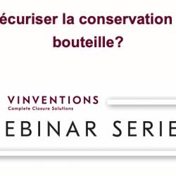 Webinar 'Wie kann die Konservierung von Flaschenweinen sichergestellt werden? ' - 7. Mai