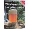 Bierbrauen für jedermann AKTION nur solange Vorrat Hlatky/Reil